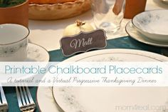 FREE Printable Chalkboard Placecards a Tutorial and a Virtual Progressive Thanksgiving Dinner