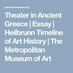 Theater in Ancient Greece | Essay | Heilbrunn Timeline of Art History | The Metropolitan Museum of Art