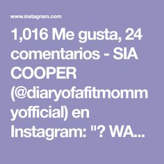 """1,016 Me gusta, 24 comentarios - SIA COOPER (@diaryofafitmommyofficial) en Instagram: """"💥 WALL WORKOUT 💥 Work your full body-legs, arms, booty, and abs. Do 3 sets of 15 reps per…"""""""