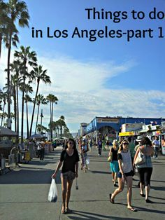 Things to do in #LosAngeles (part 1) #USA #travel