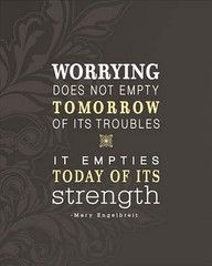 Worry.