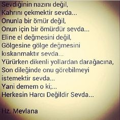 Mevlana Poem Quotes, Life Quotes, Good Sentences, Writing Pens, More Than Words, Real Love, Cool Words, Favorite Quotes, Quotations
