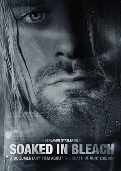 'Soaked in Bleach': New documentary examines the theory that Kurt Cobain was murdered | Dangerous Minds