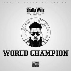 Shatta Wale Declares Himself as 'World Champion' in new Music. - https://loudsoundgh.com/2016/09/shatta-wale-declares-himself-as-world-champion-in-new-music/