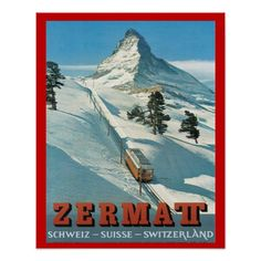 Shop Vintage Winter Sports, Ski Switzerland, Zermatt Poster created by PigeonPost. Personalize it with photos & text or purchase as is! Vintage Ski, Vintage Winter, Vintage Travel Posters, Poster Vintage, Vintage Decor, Zermatt, Ski Suisse, Ski Switzerland, World Map Europe