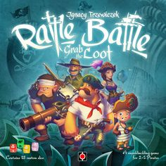 Rattle, Battle, Grab the Loot | Image | BoardGameGeek