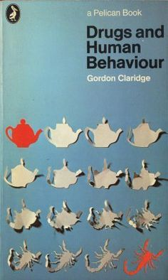 "Kickass cover design that says it all. ""Drugs and Human Behaviour"" by Gordon Claridge, 1970, Pelican.  Cover design by Diagram."