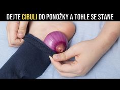 DEJTE SI CIBULI DO PONOŽKY A S VAŠÍM TĚLEM SE STANE ZÁZRAK... - YouTube Arthritis, Youtube, Facts About Coffee, Chinese Medicine, Health, Tips