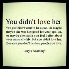 U didnt love her