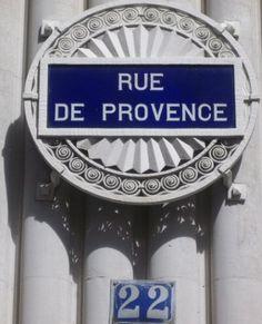 La rue de Provence  (Paris 8ème/9ème)