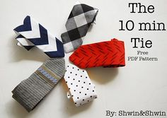 Shauna from Shwin & Shwinshares a free pattern and tutorial for making her 10-minute boy's neck tie. Her post is part of a month-long series of projects you can make in 30 minutes or le…