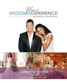Philadelphia wedding show with David Tutera! Your Wedding Experience Philly