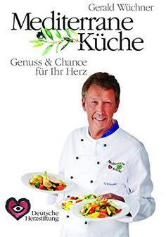 Mediterrane Küche: Genuss und Chance für Ihr Herz von Ger... https://www.amazon.de/dp/3981703200/ref=cm_sw_r_pi_dp_U_x_wmHqAb3XA1ZHM