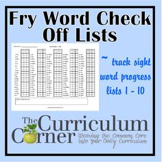 Fry word check off lists - these sheets are great for tracking sight word progress.  Includes a check off for lists 1 through 10.  Great freebie from The Curriculum Corner.