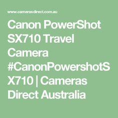 Canon PowerShot SX710 Travel Camera  #CanonPowershotSX710 | Cameras Direct Australia