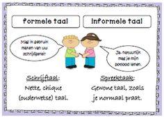 Formeel? Informeel? Onbekende woorden voor de meeste kinderen. In sommige klassen worden daarom de termen 'spreektaal' en 'schrijftaal' of 'gewone taal' en 'chique taal' gebruikt. Toch is het handig om je leerlingen de officiële termen aan te leren.
