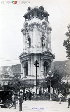 Plaza y el reloj Hacia 1930 - Fotos de Pachuca, Hidalgo, México