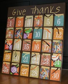 Give Thanks Thanksgiving Advent Calendar....for use for Ramadan! Could put ayahs, du'as, parts of a story, candies, many things inside!