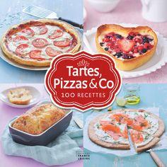 Tartes, pizzas Co - 100 recettes - 160 pages - Couverture cartonnée. 21,6 x 21,6 cm #Cuisine #Recettes