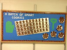 A cute winter bulletin board idea! All of the Gingerbread man cookies have the name of each student on them to create 'A batch of smart cookies'!
