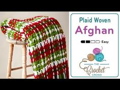 Learn how to crochet a plaid afghan. The pattern is more geared towards the Christmas Colour. You can change the colours out to match your own personal taste...