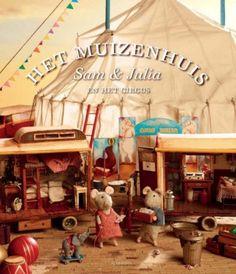 Het muizenhuis van Sam & Julia in het Circus