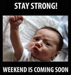 #staystrong #weekend is coming soon! #laughs #lol #kids #kiddes