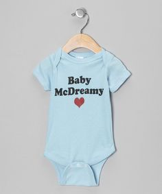 Take a look at this Light Blue 'Baby McDreamy' Bodysuit - Infant on zulily today!