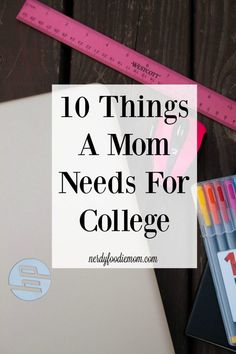 10 Things A Mom Needs For College - going back to school as a mom can be hard but this list of school essentials makes it easier!: