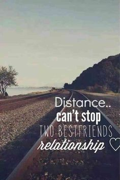 """Missing Quotes : """"Distance can't stop two best friends' relationship. Friends Moving Away Quotes, Missing Friends Quotes, My Best Friend Quotes, Missing You Quotes For Him, Besties Quotes, Bffs, Bestfriends, Best Friend Miss You, Goodbye Quotes For Friends"""