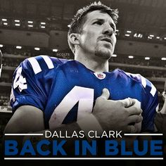 Dallas Clark to retire as a Colt. YES!!!