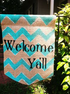 Burlap Garden Flag Teal Chevrons Welcome Ya'll by ModernRusticGirl, $20.00
