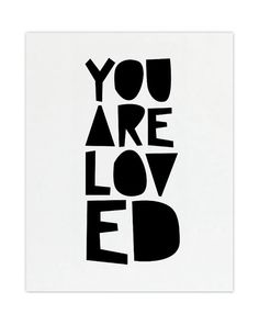 You Are Loved Print   Gallery Wall  8x10 by skoopehomedesigns, $12.00