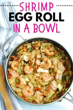 Try this shrimp egg roll in a bowl whenever you're craving takeout – or if you're simply looking for green cabbage recipe ideas! It's easy to make and tastes great. You can serve it as-is or over rice. Cabbage Recipes, Shrimp Recipes, Fish Recipes, Asian Recipes, Best Cabbage Recipe, Healthy Dishes, Healthy Cooking, Healthy Dinner Recipes, Healthy Eating