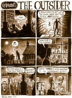 """This week's Underwhelming Lovecraft Comic Synopsis is the 1921 short story """"The Outsider"""", which saw print in the April, 1926 issue of Weird Tales. It has a shocking twist ending where you find out he's a monster and crap, I just ruined it. Hp Lovecraft, Lovecraft Cthulhu, Call Of Cthulhu Rpg, Funny Gaming Memes, Lovecraftian Horror, Scary Stories, Dark Fantasy Art, American, Weird"""