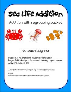 This packet includes 10 separate worksheets, each with an answer page included.  All pages have a sea life themed question, which can be answered by solving addition problems.This packet could be given to students all at once, for students to work on at their own pace, or pages could be used one at a time when students are ready for them.