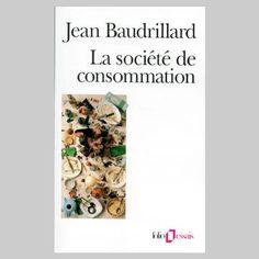 La société de consommation de Jean Baudrillard