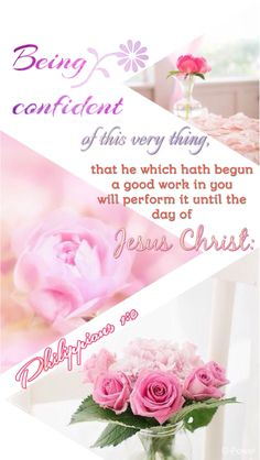 """""""Being confident of this very thing, that he which hath begun a good work in you will perform it until the day of Jesus Christ:"""" Philippians KJV   Bible Words, Bible Scriptures, King James Bible Verses, Spiritual Quotes, Spiritual Encouragement, Spiritual Growth, Lord Is My Shepherd, Women Of Faith, Dios"""