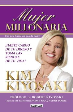 Rich woman : a book on investing for women because I hate being told what to do! / by Kim Kiyosaki ; forewords by Robert Kiyosaki and Sharon Lechter. Robert Kiyosaki, Fashion Basics, Great Books To Read, Good Books, Rich Dad Poor Dad, Motivational Books, Personal Development Books, Finance Books, Psychology Books