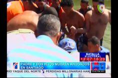 Opiniones Sobre El Padre E Hijos Que Murieron Ahogados En El Rio Yaque Del Norte