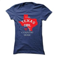 This girl - texas country music - #tee shirt #designer hoodies. GET YOURS => https://www.sunfrog.com/No-Category/This-girl--texas-country-music-Ladies.html?60505
