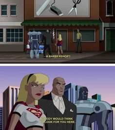 Supergirl has a sense of humor about hideouts. | 22 Times The Justice League Proved Their Superpower Is Sass