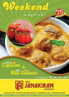 Get ready to enjoy your weekend with your loved ones!!  The hot starter Stuffed Capsicum and the creamy Dum Aloo Kashmiri will be served as ‪#Weekend‬ Special for 11th and 12th July. #special #dish #yummy #delicious