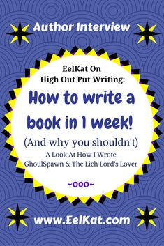 How to write a book in 1 week! (And why you shouldn't) A Look At How I Wrote GhoulSpawn & The Lich Lord's Lover Book Writing Tips, Writing Process, Writing Help, Essay Writing, Writing Ideas, Idioms And Phrases, Technical Writing, Writing Exercises, Creative Writing