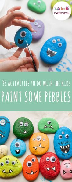 35 activities to do with the kids when it's raining or they are just super bored on the endless school holidays! When you're stuck inside with the kids – it can be tricky to find ways to entertain them. Luckily, we've got 35 fun activities to keep them busy ... Try painting some pebbles.