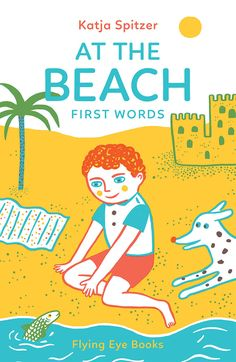 Nobrow Press | At the Beach: First Words