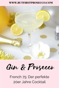 French gin cocktail with prosecco - Daniel Jeffery Gin And Prosecco Cocktail, Best Gin Cocktails, Cocktail Drinks, French 75, Strawberry Mojito, Oranges And Lemons, Exotic Food, Gin And Tonic, Sparkling Wine
