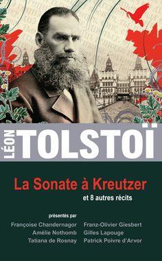 La Sonate à Kreutzer et 8 autres nouvelles - Léon Tolstoï - 768 pages, -  Référence : 896654 #Livre #Roman #Romance #Cadeau #Lecture #Classique