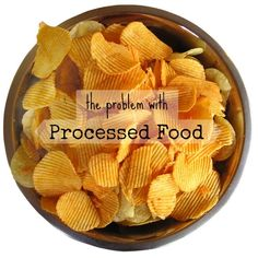 The Problem With Processed Food