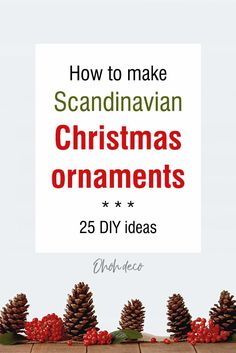 Absolutely gorgeous Christmas ornaments you can easily make for a Scandinavian Christmas decor. Get some nordic inspiration these holidays. #diy #crafts #christmas #ornaments